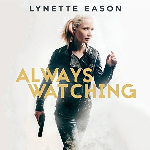 Always Watching: Elite Guardians Series #1