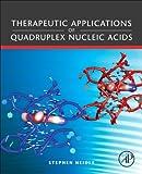 Therapeutic Applications of Quadruplex Nucleic Acids...