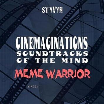 Cinemaginations: Soundtracks of the Mind (Meme Warrior)