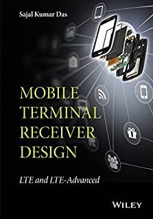 Mobile Terminal Receiver Design: LTE and LTE-Advanced