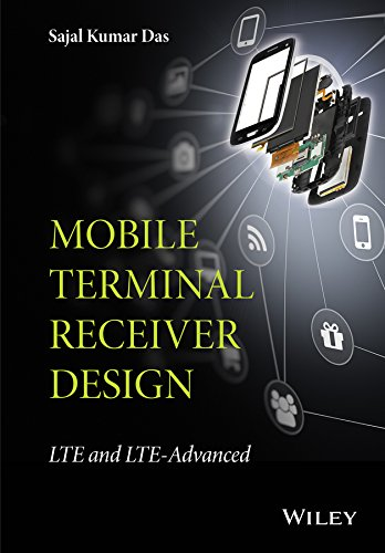 Mobile Terminal Receiver Design: LTE and LTE-Advanced (English Edition)