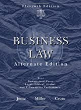 Business Law, Alternate Edition by Jentz, Gaylord A. Published by Cengage Learning 11th (eleventh) edition (2008) Hardcover