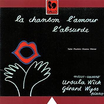 Satie - Poulenc - Kosma - Wiéner: La chanson, l'amour, l'absurde