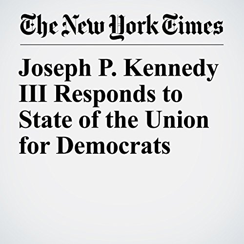Joseph P. Kennedy III Responds to State of the Union for Democrats copertina