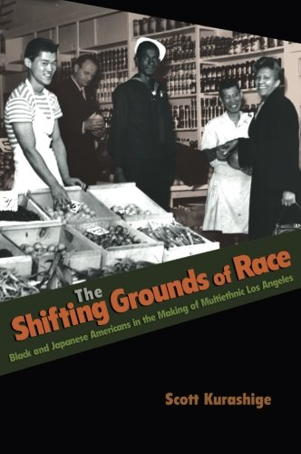 The Shifting Grounds of Race: Black and Japanese...