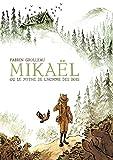 Mikaël, ou le mythe de l'homme des bois