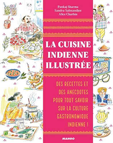 La cuisine indienne illustrée