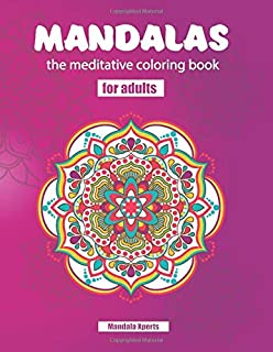 Mandalas the meditative coloring book - for adults: 55 Mandalas on white strong 8.5x11 inches paper, printed on one side | Just relax creatively! ... Edition - Bonus: over 50 free Mandalas as Pdf