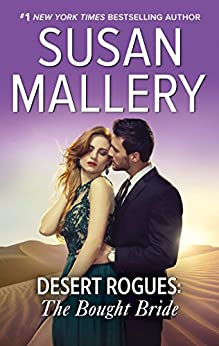 Desert Rogues: The Bought Bride by [Susan Mallery]