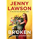 Broken (in the best possible way) (English Edition)