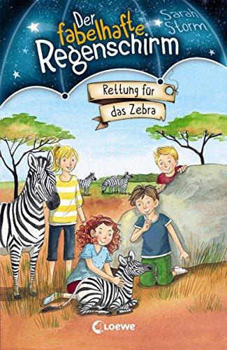 Der fabelhafte Regenschirm (Band 2) - Rettung für das Zebra: Magische Kinderbuchreihe für Jungen und Mädchen ab 8 Jahre