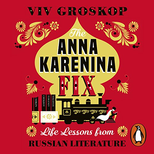 The Anna Karenina Fix audiobook cover art