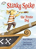Stinky Spike the Pirate Dog (Read & Bloom)