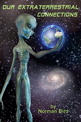Our Extraterrestrial Connections: An Overview Of Humanity's ET Connections