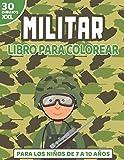 Libro para Colorear Militar: Cuaderno para los Niños de 7 a 10 años | Gigantes Dibujos de Avión, Helicóptero, Soldado, Militares, Arma | Tamaño Grande