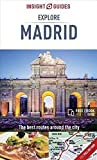 Insight Guides Explore Madrid (Travel Guide with Free eBook) (Insight Explore Guides)