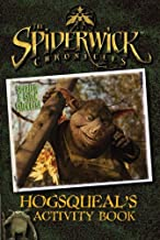 Hogsqueal's Activity Book (The Spiderwick Chronicles)