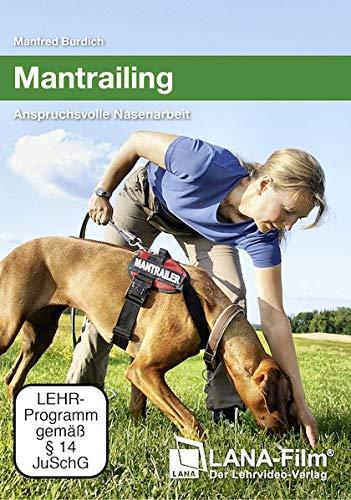 Mantrailing - Anspruchsvolle Nasenarbeit für Hunde