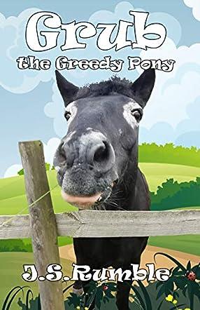 Grub the Greedy Pony