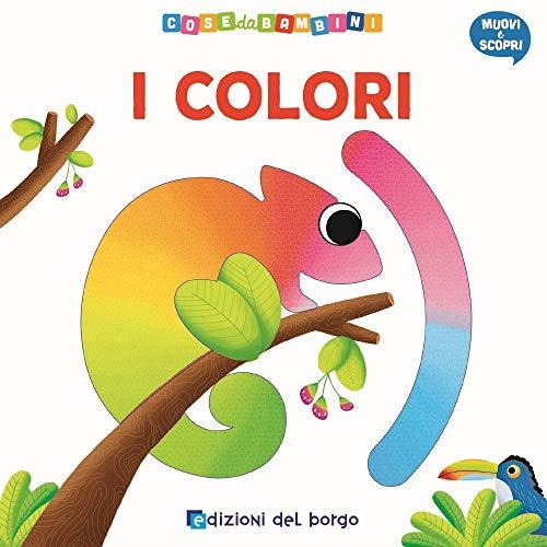 I colori. Muovi e scopri