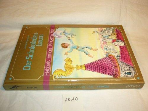 Der Schokoladenbaum (Habbels heitere Kinderbücher)