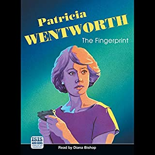 The Fingerprint                   By:                                                                                                                                 Patricia Wentworth                               Narrated by:                                                                                                                                 Diana Bishop                      Length: 8 hrs and 40 mins     56 ratings     Overall 4.4