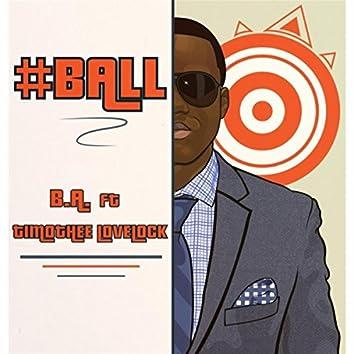 #Ball (feat. Timothee Lovelock)