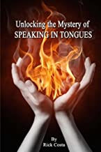 Unlocking the Mystery of Speaking in Tongues