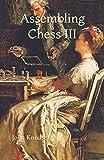 Assembling Chess Iii-Knudsen, John Christen