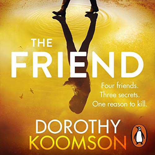 The Friend                   By:                                                                                                                                 Dorothy Koomson                               Narrated by:                                                                                                                                 Christina Cole,                                                                                        Susy Kane,                                                                                        Angela Griffin,                   and others                 Length: 15 hrs and 4 mins     4 ratings     Overall 4.3