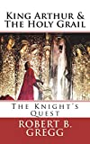 King Arthur and The Holy Grail: The Knight's Quest