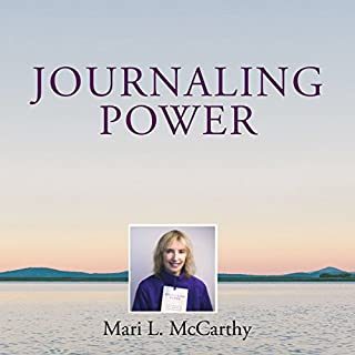 Journaling Power: How to Create the Happy, Healthy Life You Want to Live audiobook cover art