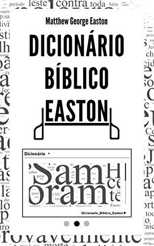 Dicionário Bíblico Easton (Traduzido)