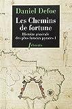 Histoire générale des plus fameux pyrates, Tome 1 - Les Chemins de Fortune