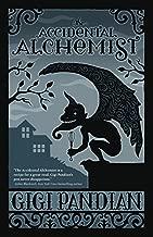 The Accidental Alchemist (An Accidental Alchemist Mystery Book 1)