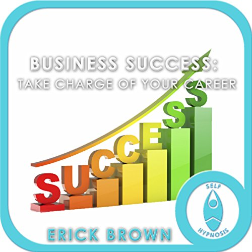 Business Success: Take Charge of Your Career cover art