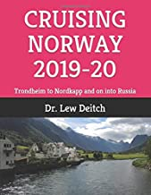 CRUISING NORWAY 2019-20: Trondheim to Nordkapp and on into Russia