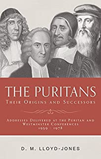 The Puritans: Their Origins and Successors