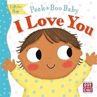 Peek-a-Boo Baby: I Love You
