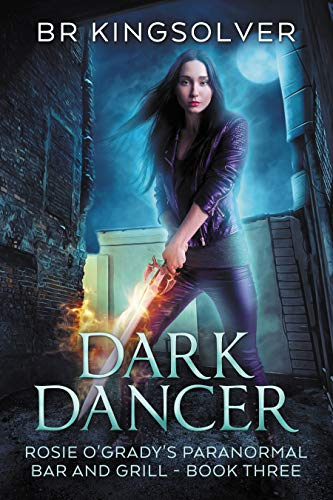 Dark Dancer: An Urban Fantasy (Rosie O'Grady's Paranormal Bar and Grill Book 3) (English Edition)