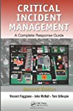 Image of Critical Incident Management: A Complete Response Guide, Second Edition