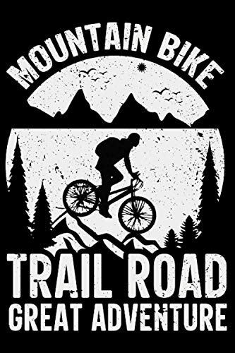Mountain Biker's Log Book: Mountain Biker Gift for Off Road Biking Cycling Enthusiasts | Mountain Bike Notebook for Rating Rides and Trails