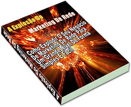 Marketing de Rede: O Passo a Passo do Seu Sucesso no Marketing de Rede