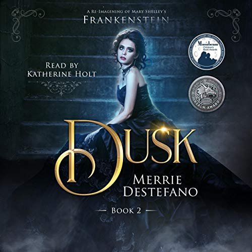 Dusk: A Re-Imagining of Mary Shelley's Frankenstein cover art