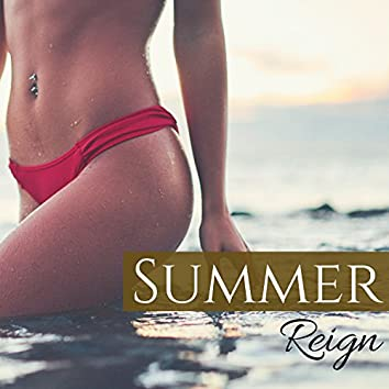 Summer Reign - Best Instrumental Chillout and Lounge Tracks for Ibiza Party