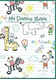My Doodle Book nursery - Thick Notebook School Exercise Book Sketchbook Journal Drawing Pad Colouring Book Bullet Planner: A4 dot grid, dotted lines, ... sketching, writing, drawing, colouring)