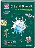 WAS IST WAS Naturwissenschaften easy! Biologie. Die Viren und wir: Den Verwandlungskünstlern auf der Spur