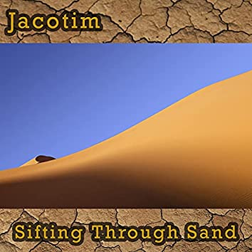 Sifting Through Sand