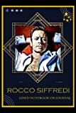 Lined Notebook or Journal: A Rocco Siffredi Inspired Lined Journal/Notebook For Writing with Thick Paper Faux, 120Gsm and Premium Cover