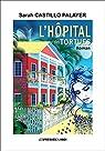 L'HÔPITAL DES TORTUES par Castillo